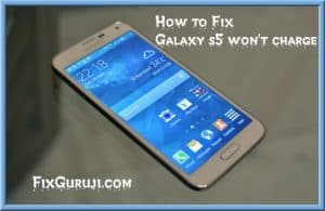 galaxy s5 won't charge