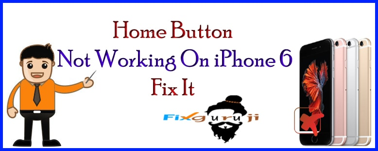 home button not working on iphone 6