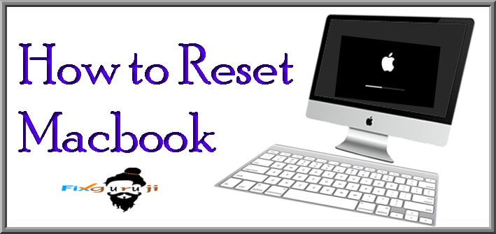 how to reset macbook