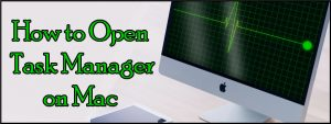 how to open task manager on mac