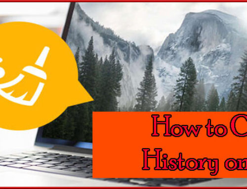How to Clear History on Mac in Simple Steps