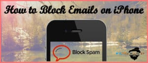 how to block emails on iphone