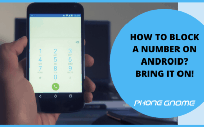 HOW TO BLOCK A NUMBER ON ANDROID? BRING IT ON!