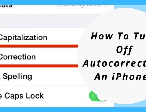 How To Turn Off Autocorrect On An iPhone?