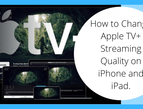 How to Change Apple TV+ Streaming Quality on iPhone and iPad.
