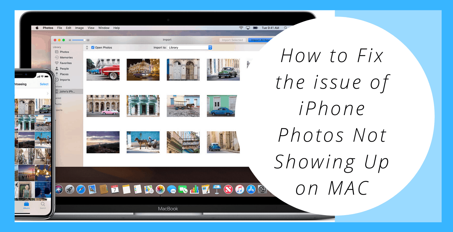 How to Fix the issue of iPhone Photos Not Showing Up on MAC/ iPhoto