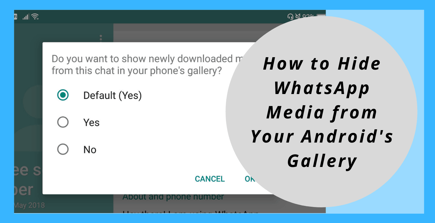 How to Hide WhatsApp Media from Your Android's Gallery
