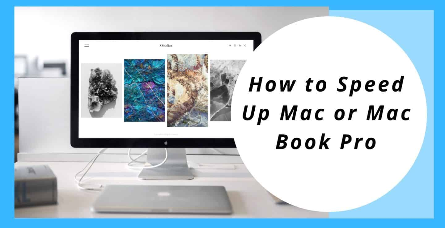 How to Speed Up Mac or Mac Book Pro