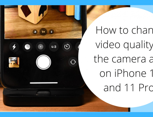 How to Change Video quality in the Camera App on iPhone 11 and 11 Pro.