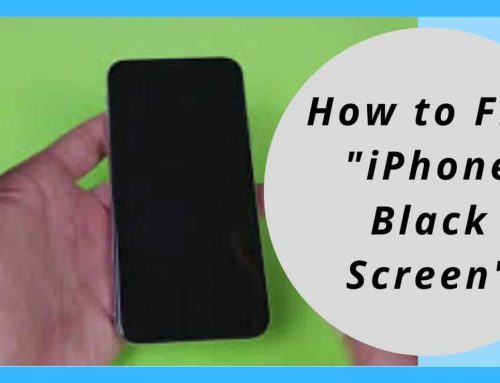 "How to fix, ""iPhone Black Screen"""