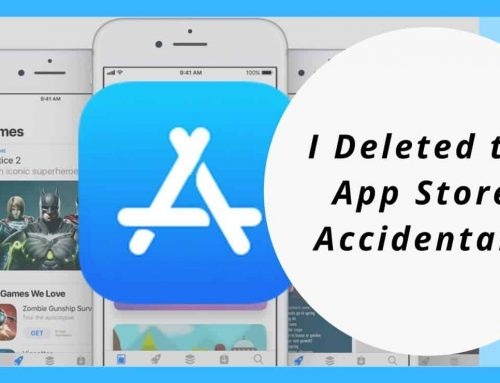 I Deleted the App Store, Accidentally