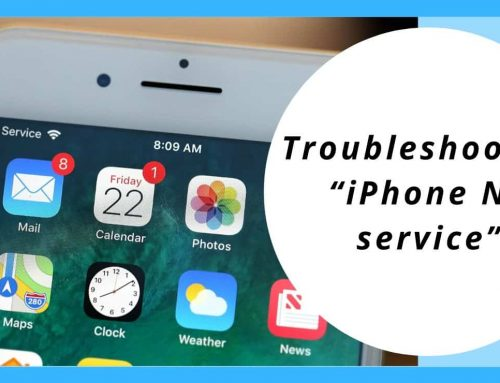 "Troubleshooting ""iPhone No service"""