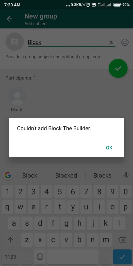 Try Creating a WhatsApp Group with that Contact