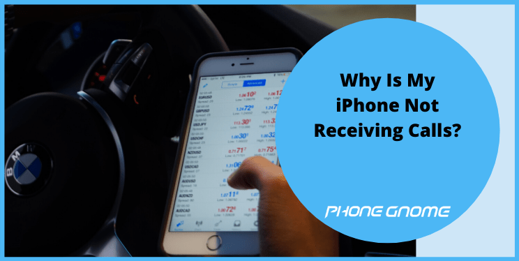 Why Is My iPhone Not Receiving Calls?