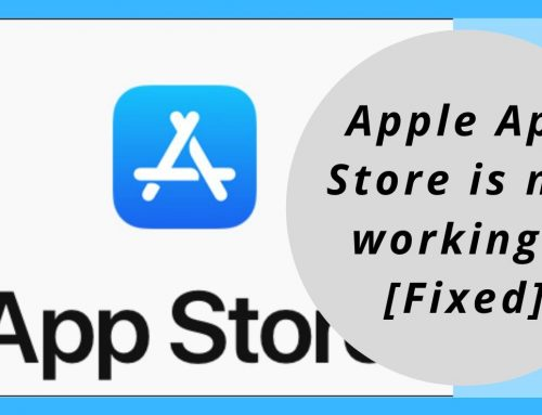 Apple App Store not Working?