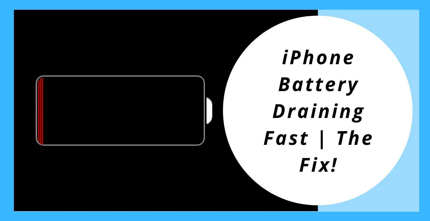 iPhone Battery Draining Fast | The Fix!